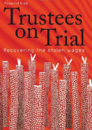 Trustees on Trial By Dr. Ros KiddPrice: $40.00